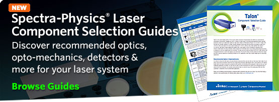 Spectra-Physics laser component selection guides